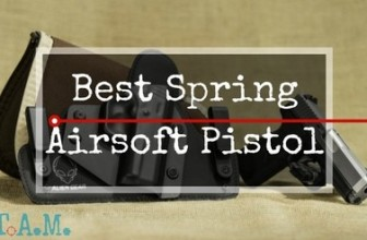 Always Works! 6 Best Spring Airsoft Pistols 2017 [Simple & Affordable]